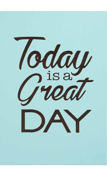 Note Book - Today is a Great Day