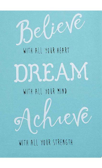 Note Book - Believe, Dream, Achieve