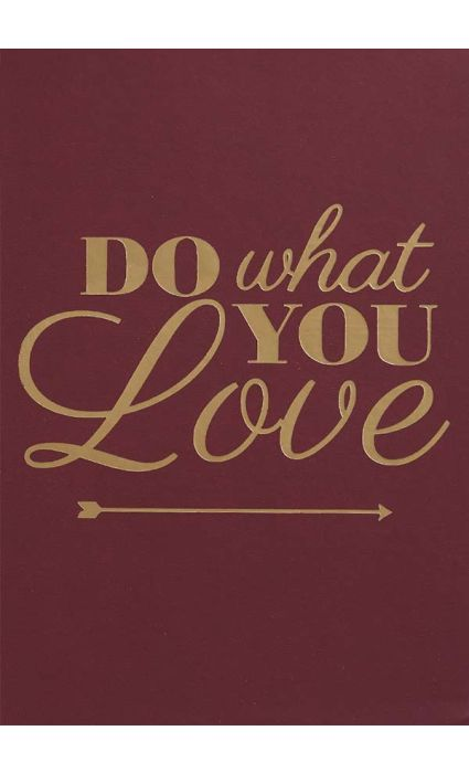 Note Book - Do What You Love