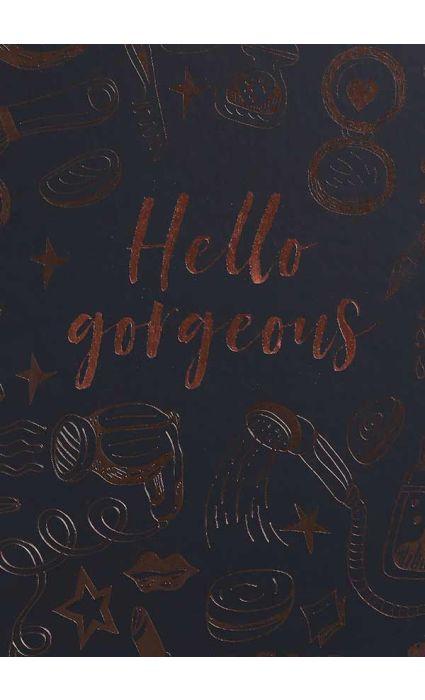 Note Book - Hello Gorgeous