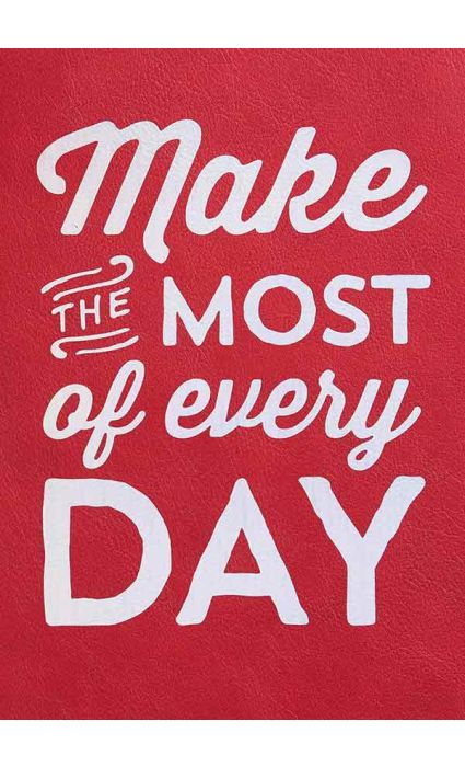 Note Book - Make Most of Everyday