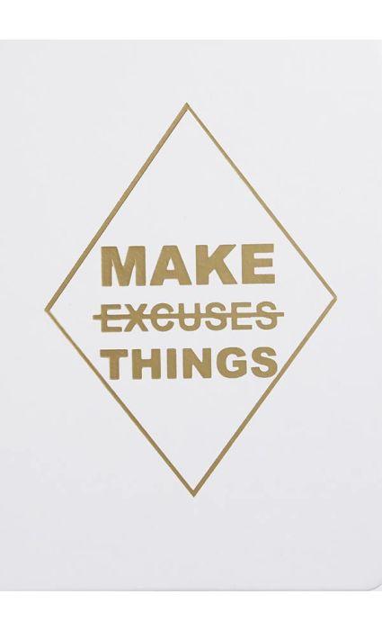 Note Book - Make no Excuses
