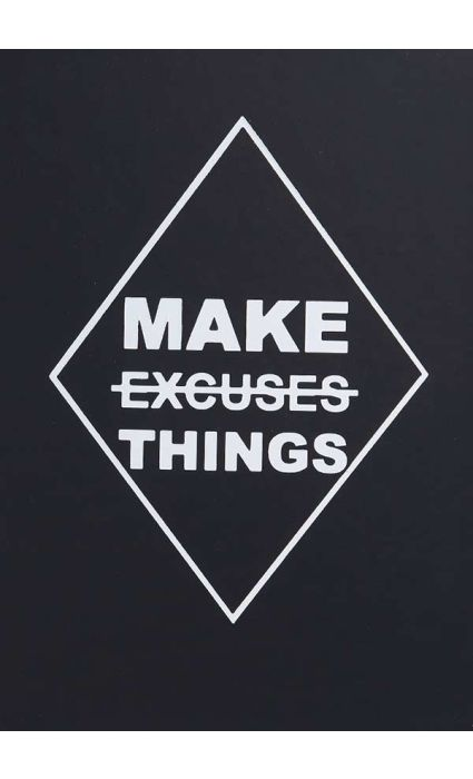 Note Book - Make Thing (no excuses)
